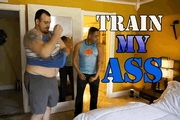 Train My Ass